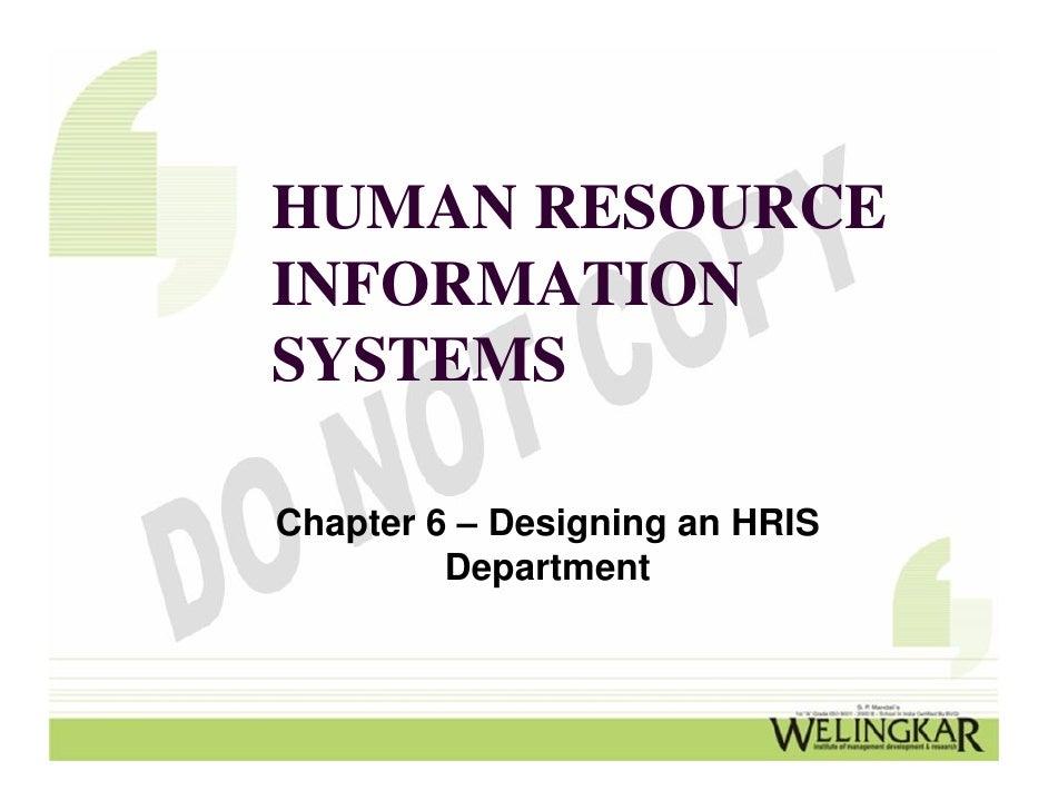 HUMAN RESOURCEINFORMATIONSYSTEMSChapter 6 – Designing an HRIS         Department