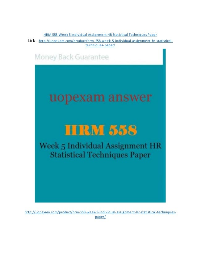 hrm 558 hr statistical techniques paper Hd essays by hwnerds hd essays by hwnerds the most trusted academic services website browsed by category: hr statistical techniques paper hrm 558.