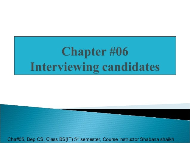 Cha#05, Dep CS, Class BS(IT) 5th semester, Course instructor Shabana shaikh