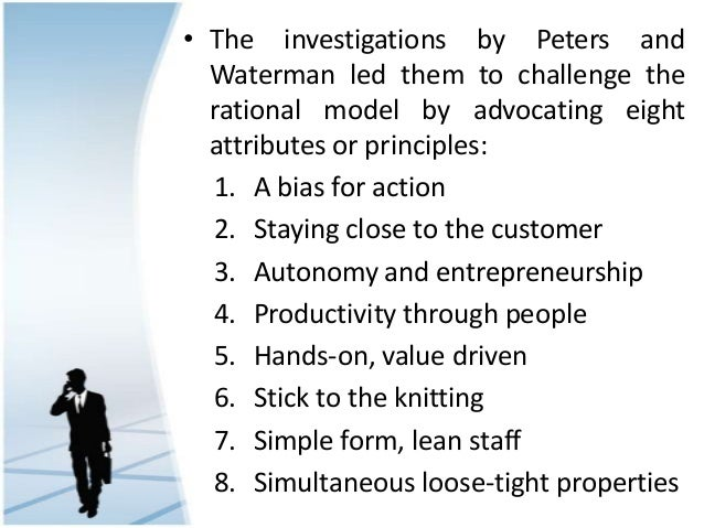 peters and watermans eight attributes of excellence essay Below is an essay on simultaneous loose tight properties from anti essays, your source simultaneous loose-tight properties written by thomas peters and robert waterman offers us a great insight into the factors that business essay 8 theories of management excellence the lords of.