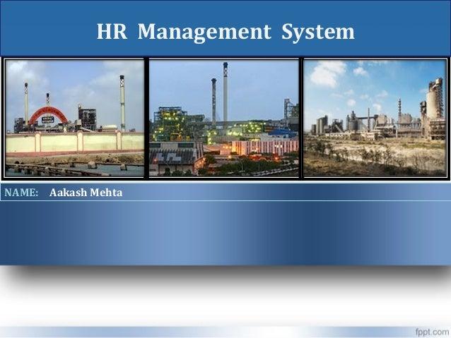 HR Management System  NAME: Aakash Mehta
