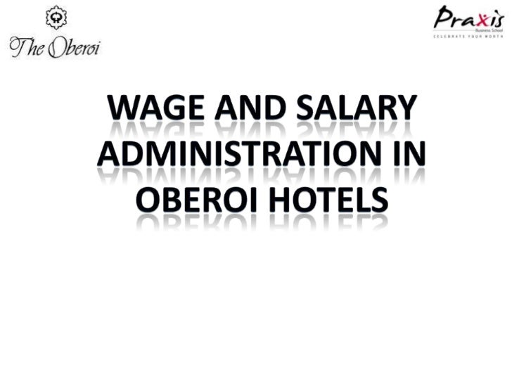 Wage and salary administration in hotel industry