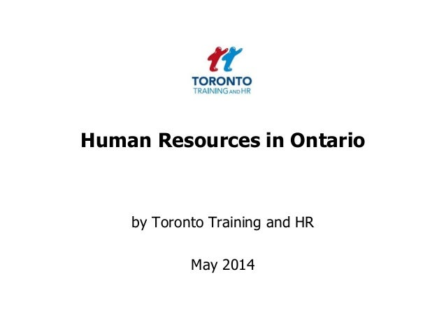 Human Resources in Ontario by Toronto Training and HR May 2014