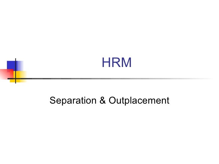 HRM Separation & Outplacement