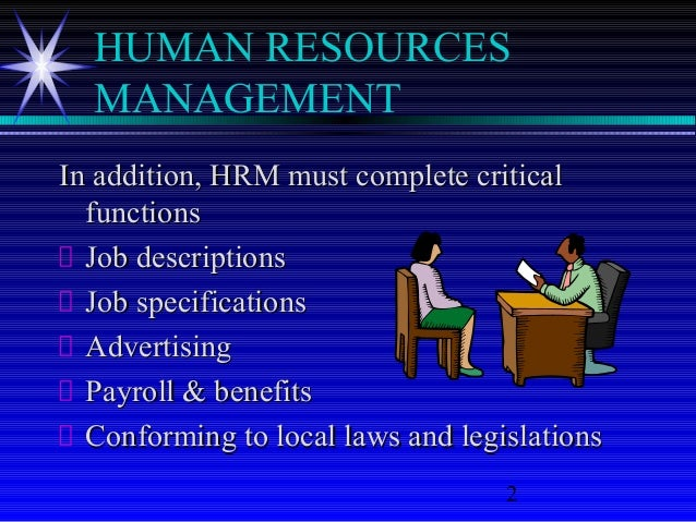 a description of human resource as one of the most important assets in organization The impact of hr practices on hr outcomes and organizational outcomes  proved substantially  in an overview article, boselie et al  even more  important is the question as to whether one should examine discrete hr.