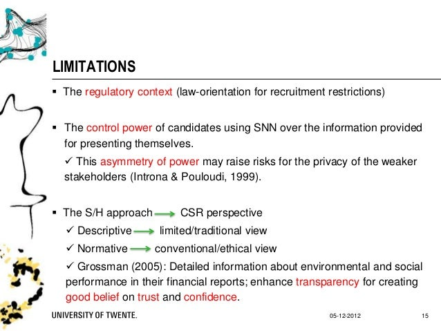 limitations of recruitment and selection Competency-based recruitment is a process of recruitment based on the ability of candidates to produce anecdotes about their design and implement an orientation / training program for employees on how to participate in a competency-based recruitment and selection as new processes are.