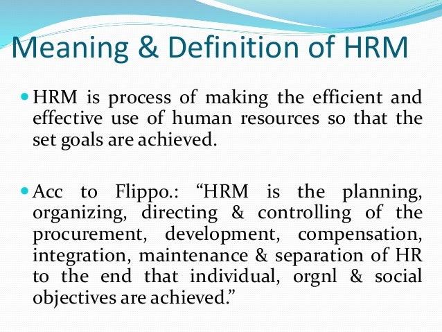definition of hrm This article examines the potential use of e-human resource management (e- hrm) as a means to increase the value of the human resources.