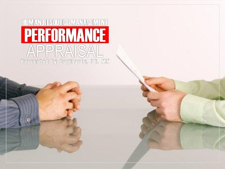 performance appraisal of hrm Chapter 3 performance appraisal parameters 31 introduction  institutionalize and centralize good human resource management practice.