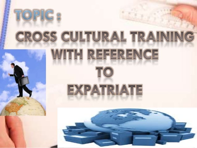 The cross-cultural skills required for successfulexpatriate assignment can be listed broadly as:•The capacity to communica...