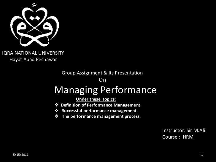 IQRA NATIONAL UNIVERSITY<br />      Hayat Abad Peshawar<br />      Group Assignment & Its Presentation <br />             ...