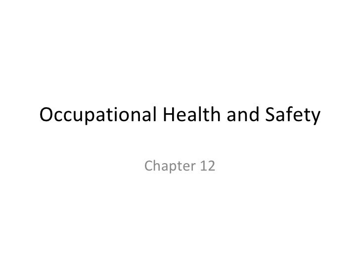 Occupational Health and Safety Chapter 12