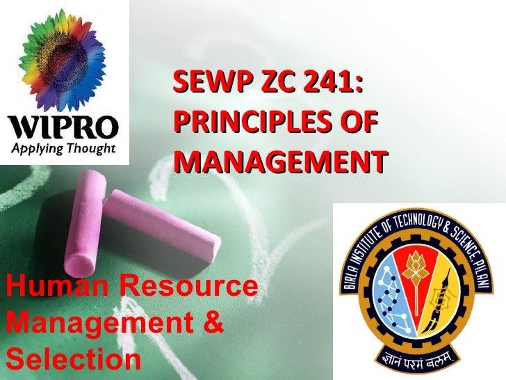SEWP ZC 241: PRINCIPLES OF MANAGEMENT Human Resource Management & Selection