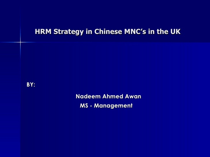 Hrm Strategy In Chinese Mnc'S In The Uk