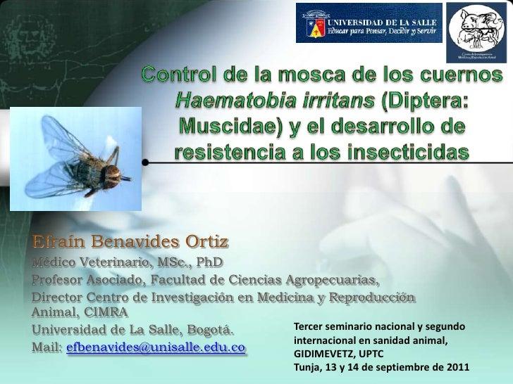 Control de la mosca de los cuernos Haematobiairritans(Diptera: Muscidae) y el desarrollo de resistencia a los insecticidas...