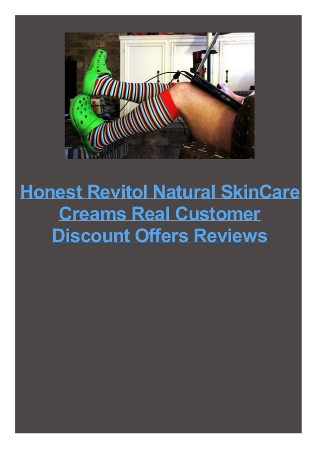 Honest Revitol Natural SkinCare Creams Real Customer Discount Offers Reviews