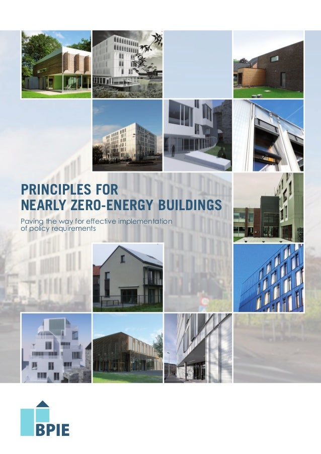 Principles for nearly Zero-Energy Buildings | 1 PrinciPles For neArly Zero-energy Buildings Paving the way for effective i...