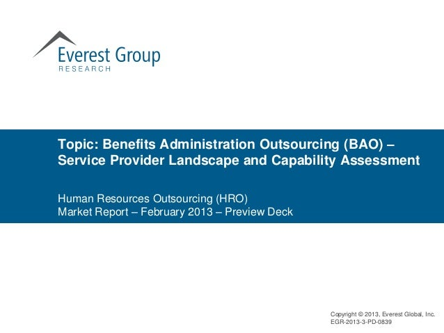 Topic: Benefits Administration Outsourcing (BAO) –Service Provider Landscape and Capability AssessmentHuman Resources Outs...