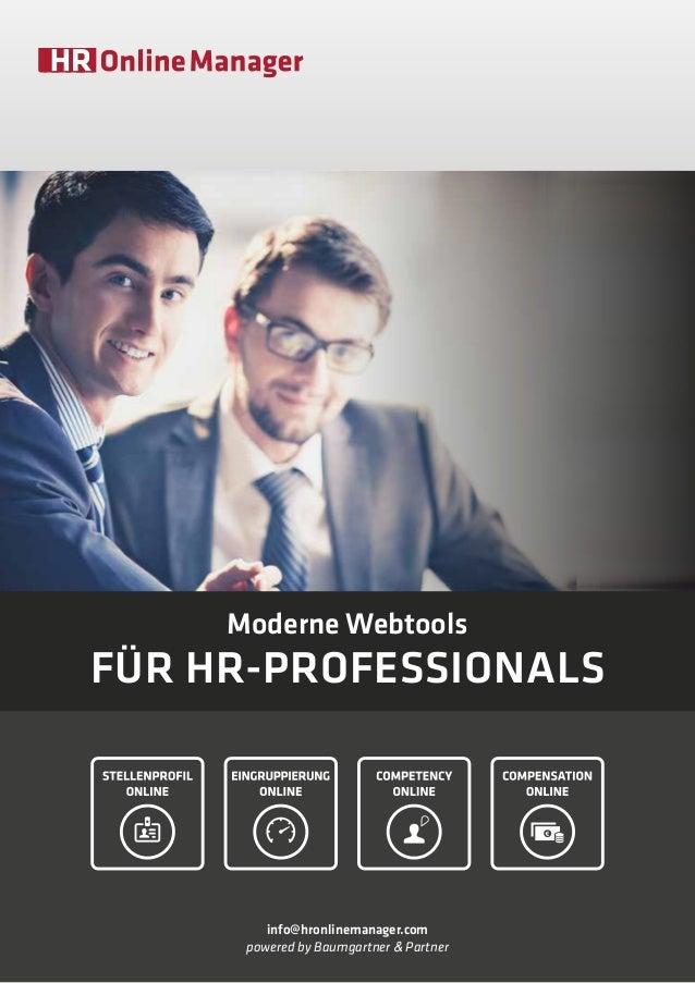 Moderne Webtools für HR-Professionals info@hronlinemanager.com powered by Baumgartner & Partner