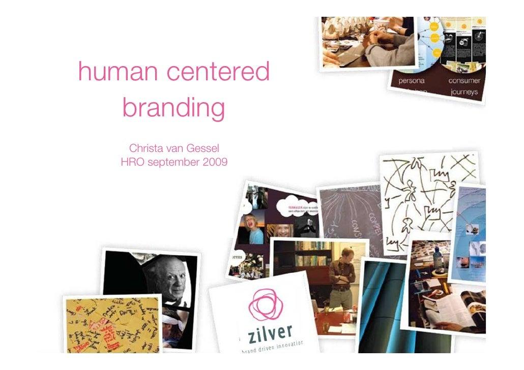 human centered    branding     Christa van Gessel    HRO september 2009
