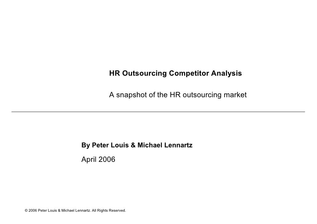 HR Outsourcing Competitor Analysis                                                   A snapshot of the HR outsourcing mark...