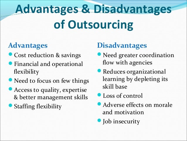 the benefits of outsourcing for an organizations it activities The human resources department is the heart of any company human resources handles many of the day-to-day complexities of the company, such as employee recruitment and training, company growth.