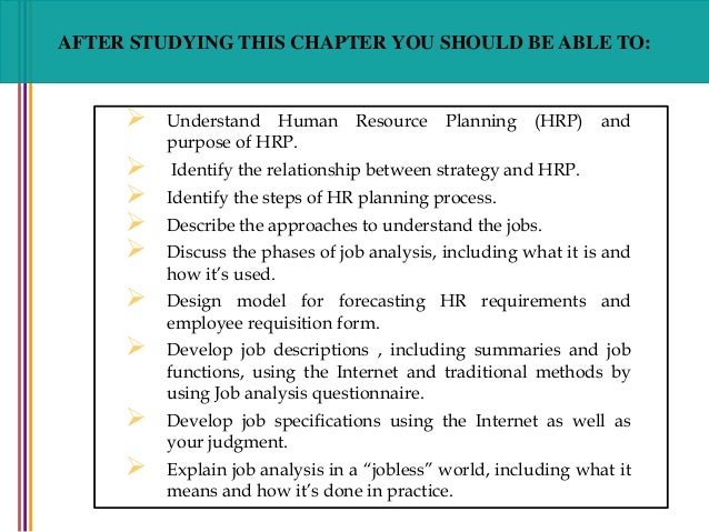 five steps in human resource planning When 71% of ceos believe that their employees are the most important factor in their company's economic success, it's easy to understand the importance of the human resource management planning process—the process by which organizations determine how to properly staff to meet business needs.