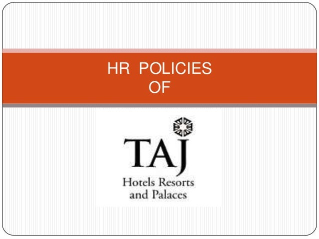 HR Policies of Taj Hotels
