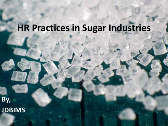 HR Practices in Sugar IndustriesBy,JDBIMS
