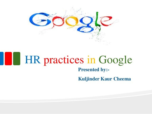 Hr practices of google