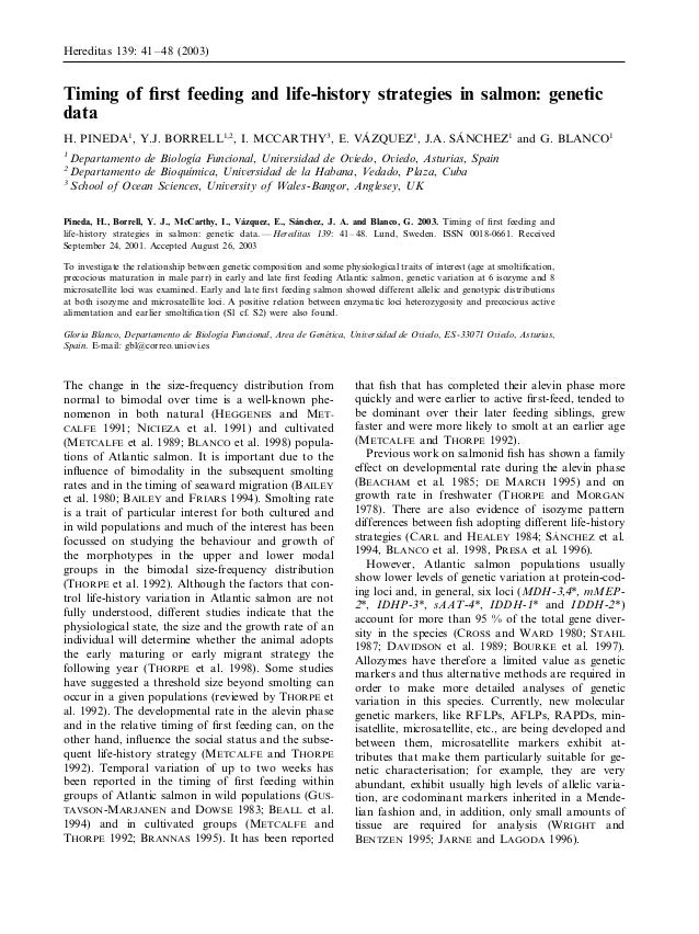 Hereditas 139: 41 – 48 (2003)Timing of first feeding and life-history strategies in salmon: geneticdata                    ...