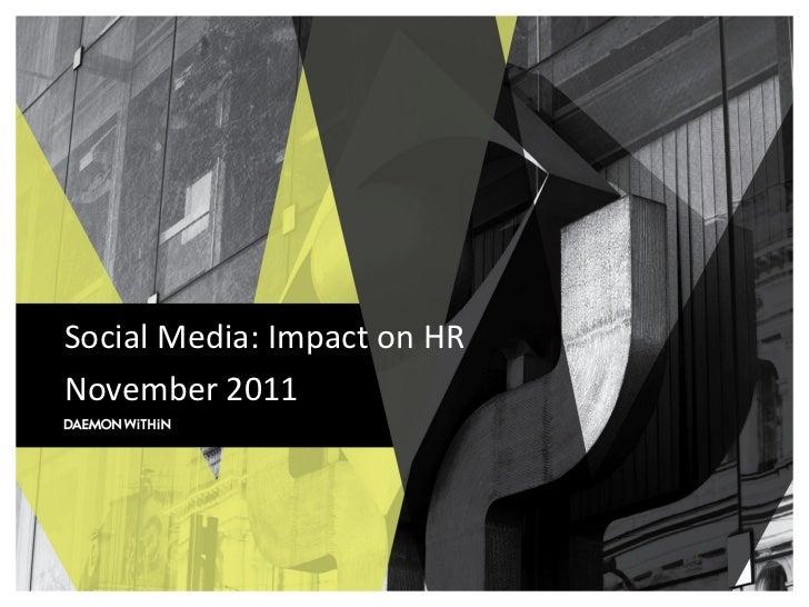 Social Media: Impact on HRNovember 2011