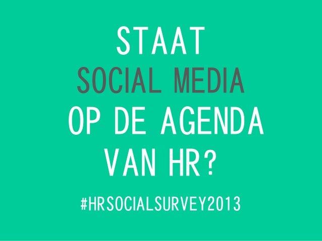 Staat social media op de HR agenda? #HRsocialSurvey
