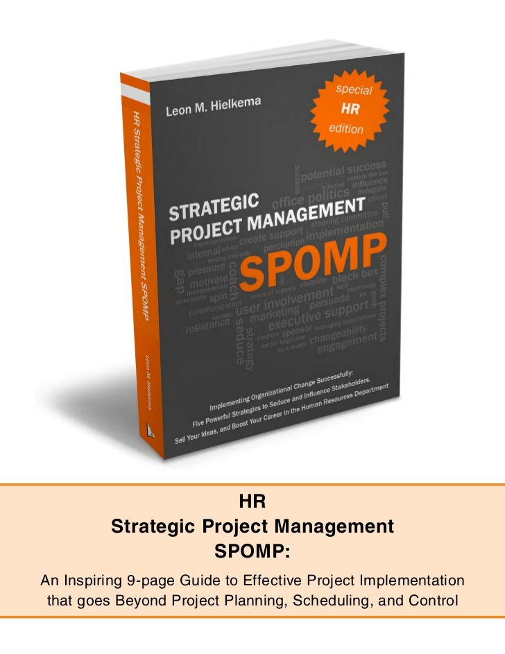 HR          Strategic Project Management                     SPOMP:An Inspiring 9-page Guide to Effective Project Implemen...