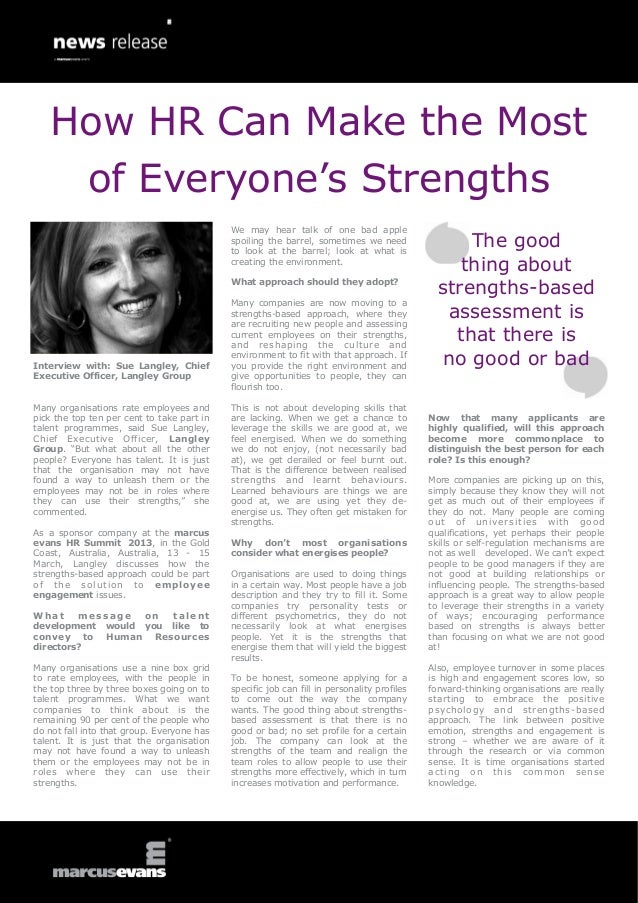 How HR Can Make the Most    of Everyone's Strengths                                            We may hear talk of one bad...