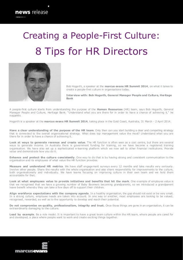 Creating a People-First Culture:  8 Tips for HR Directors  Bob Hogarth, a speaker at the marcus evans HR Summit 2014, on w...