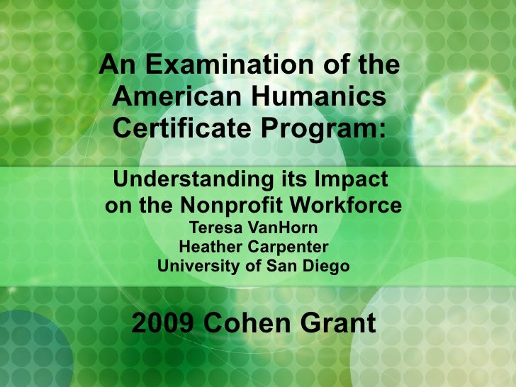 An Examination of the  American Humanics  Certificate Program:  Understanding its Impact  on the Nonprofit Workforce Teres...