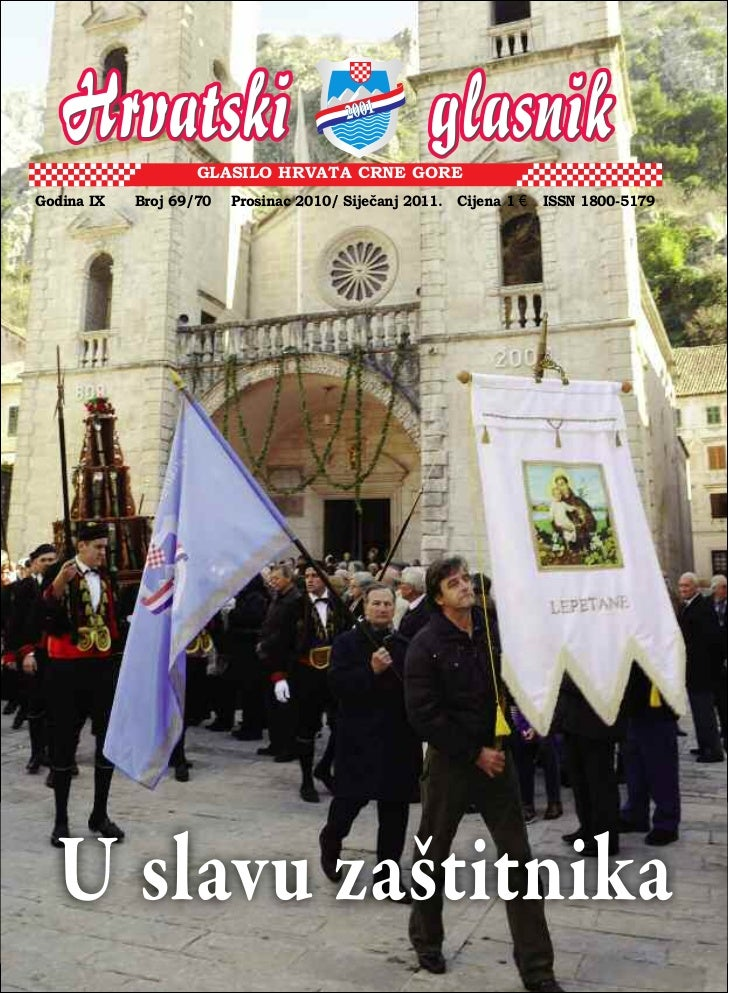 GLASILO HRVATA CRNE GOREGodina IX   Broj 69/70   Prosinac 2010/ Siječanj 2011. Cijena 1 €   ISSN 1800-5179  U slavu zaštit...