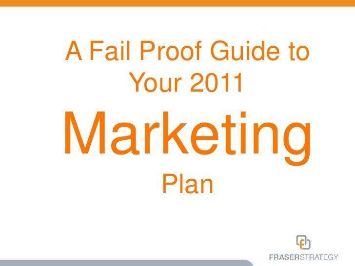 Your 2011 Marketing Plan