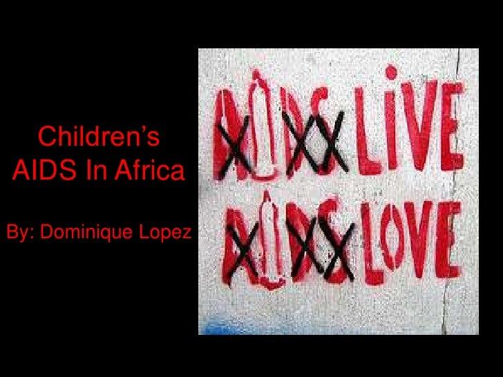SGP Children's AIDS in Africa Dominique Lopez