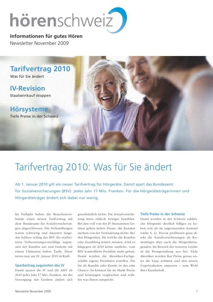 Informationen für gutes Hören Newsletter November 2009     Tarifvertrag 2010 Was für Sie ändert   IV-Revision Staatseinkau...