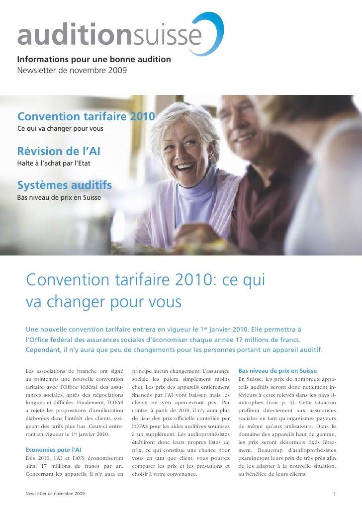 Informations pour une bonne audition Newsletter de novembre 2009     Convention tarifaire 2010 Ce qui va changer pour vous...