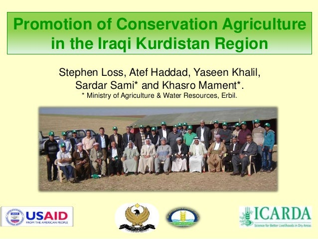 Stephen Loss, Atef Haddad, Yaseen Khalil, Sardar Sami* and Khasro Mament*. * Ministry of Agriculture & Water Resources, Er...