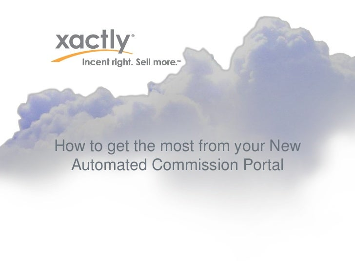 How to get the most from your New  Automated Commission Portal
