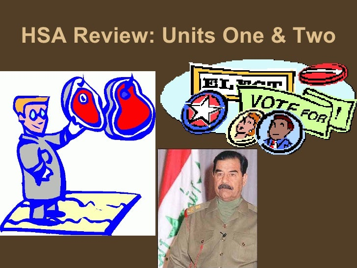 HSA Review: Units One And Two