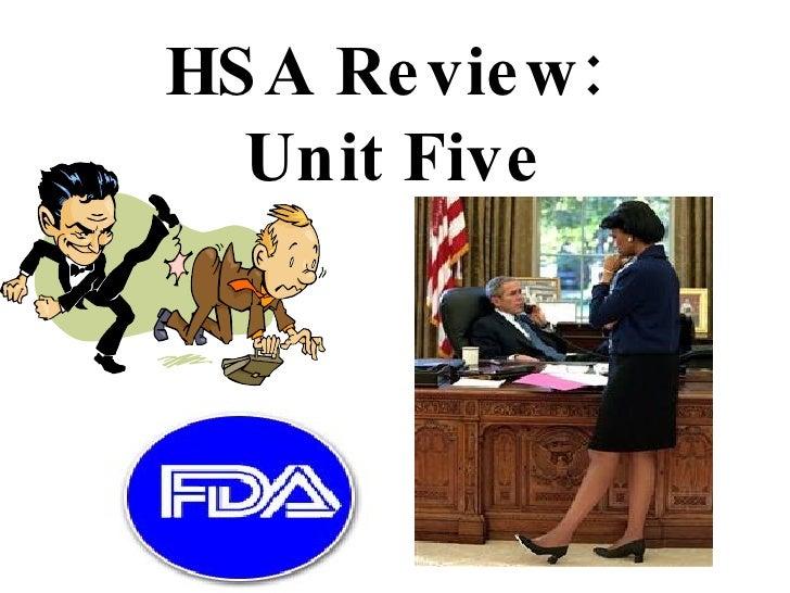 HSA Review:  Unit Five