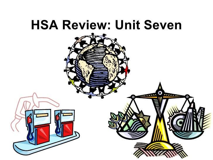 HSA Review: Unit Seven