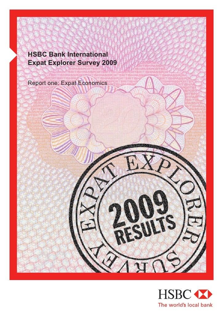 HSBC Bank International Expat Explorer Survey 2009  Report one: Expat Economics