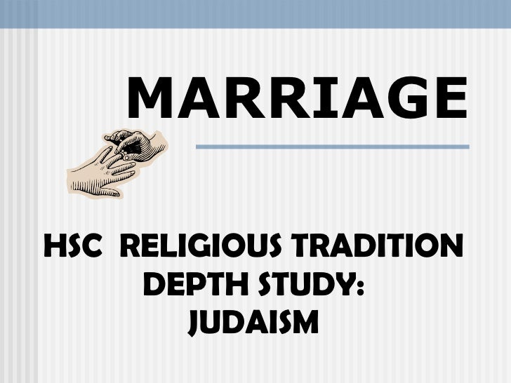 Marriage in the Jewish Tradition