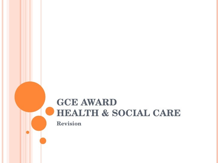 GCE AWARD HEALTH & SOCIAL CARE Revision