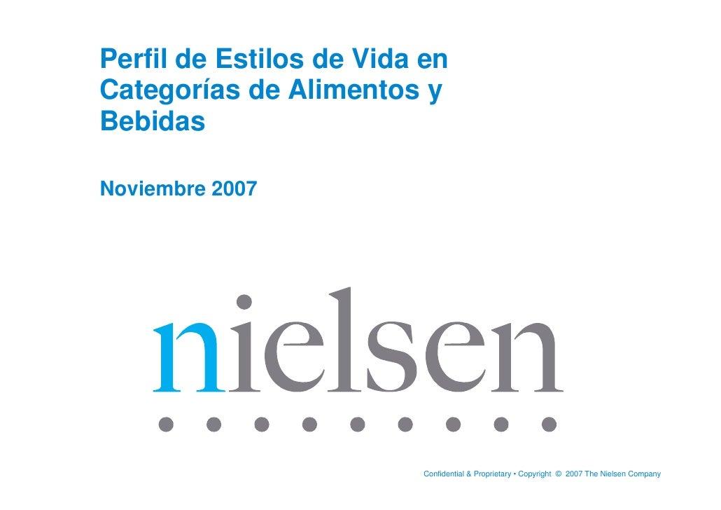 Perfil de Estilos de Vida en Categorías de Alimentos y Bebidas  Noviembre 2007                              Confidential  ...